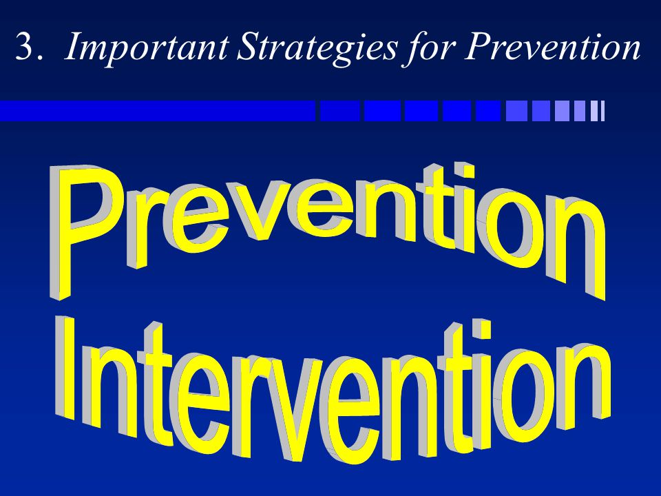 3. Important Strategies for Prevention