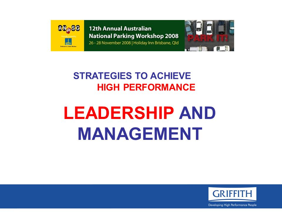 LEADERSHIP AND MANAGEMENT STRATEGIES TO ACHIEVE HIGH PERFORMANCE