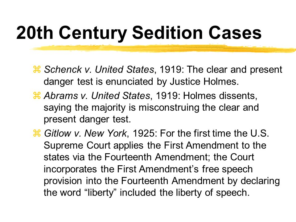 20th Century Sedition Cases zSchenck v.