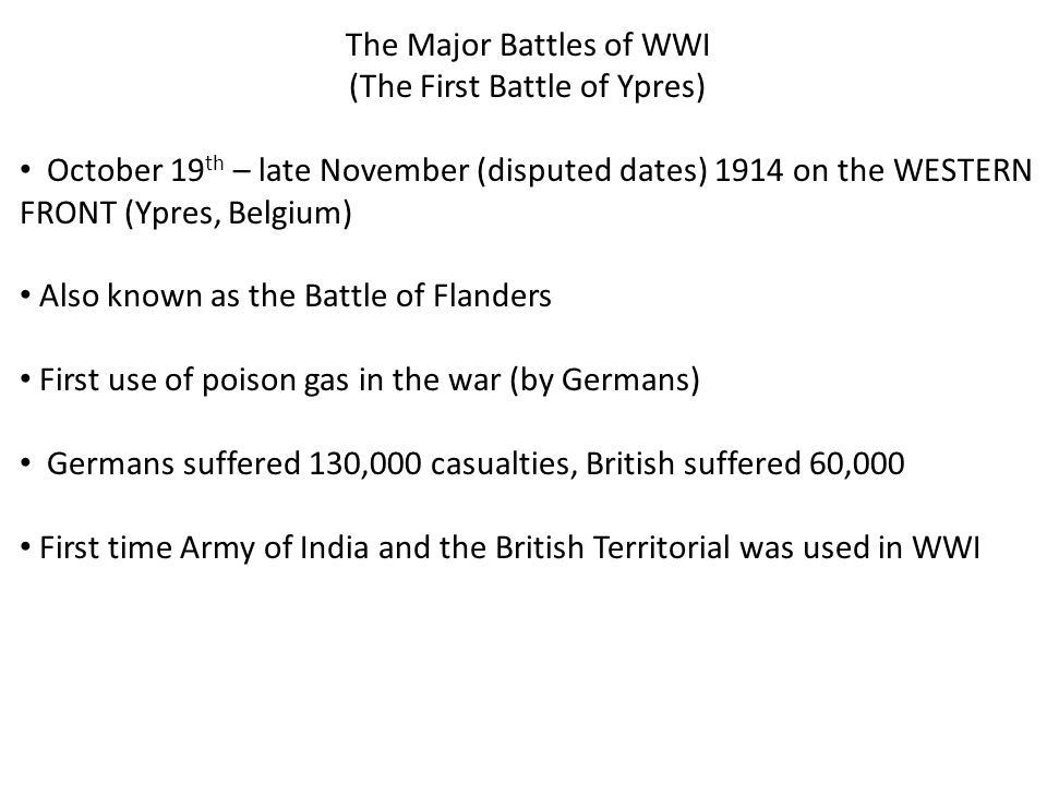 The Major Battles of WWI (The Battle of Gallipoli) April 25 th 1915- January 9 th 1916 on Gallipoli Peninsula in TURKEY Turkey entered war in October 1914 by bombing Russian ports on the Black Sea British and French launched attack on Turkey to try to capture Constantinople (Ottoman capital) and secure a waterway to Russia First involvement of ANZAC (Australian and New Zealand Army Corps) Admiral Winston Churchill of England acted on erroneous information from T.E.