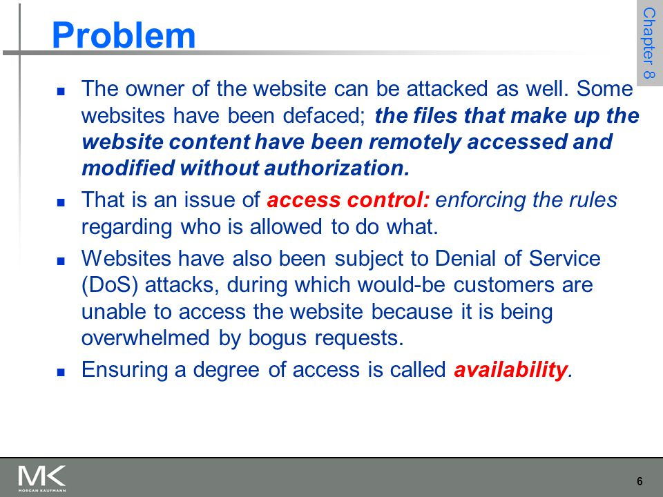 6 Chapter 8 Problem The owner of the website can be attacked as well.