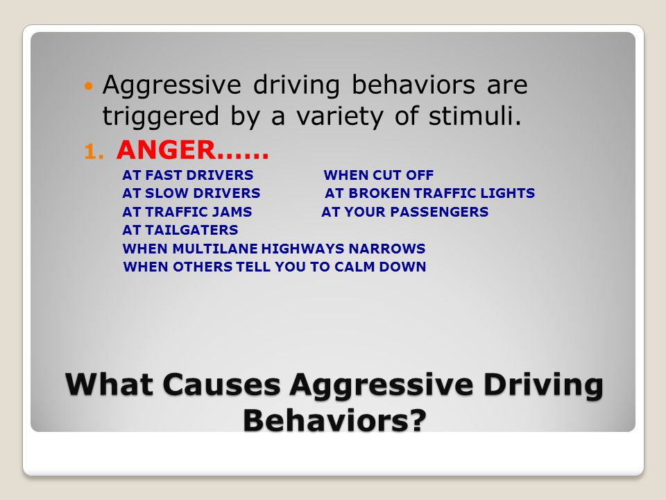 What Causes Aggressive Driving Behaviors.