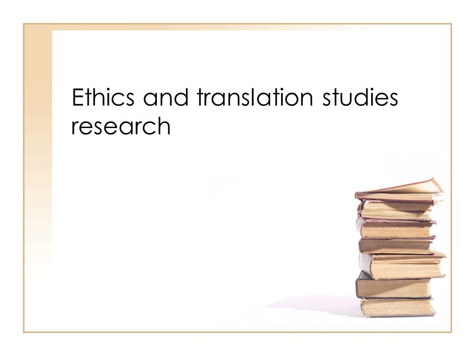 Ethics and translation studies research