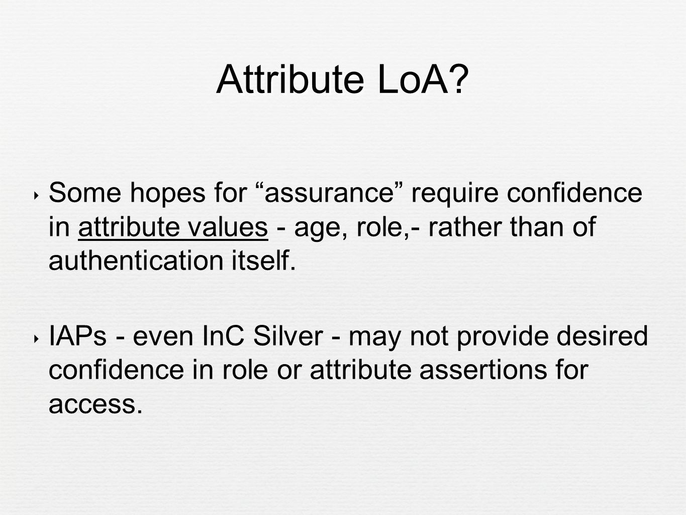 Attribute LoA.