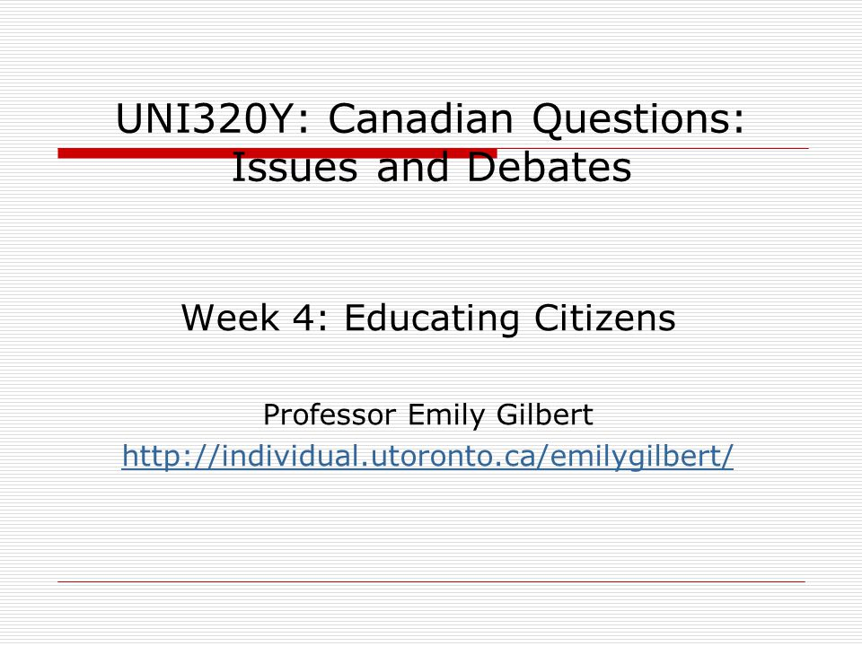 Educating Citizens I.Moral Reform in Early 20 th Century Canada II.Schools, Education and Citizenship