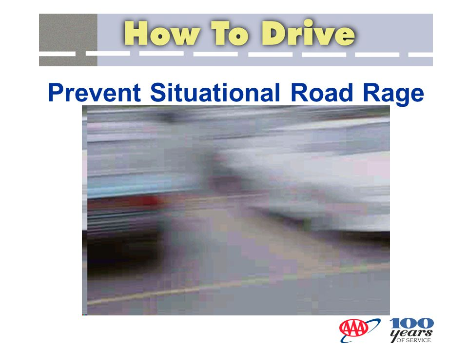 Prevent Situational Road Rage