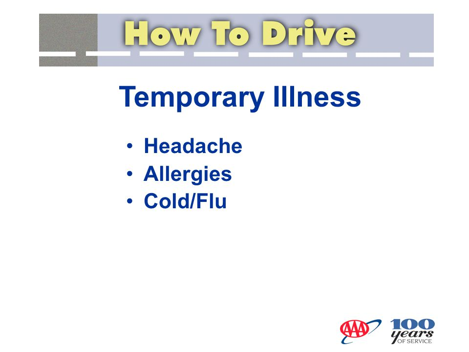 Temporary Illness Headache Allergies Cold/Flu