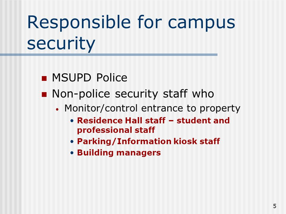 4 What makes you a Campus Security Authority.