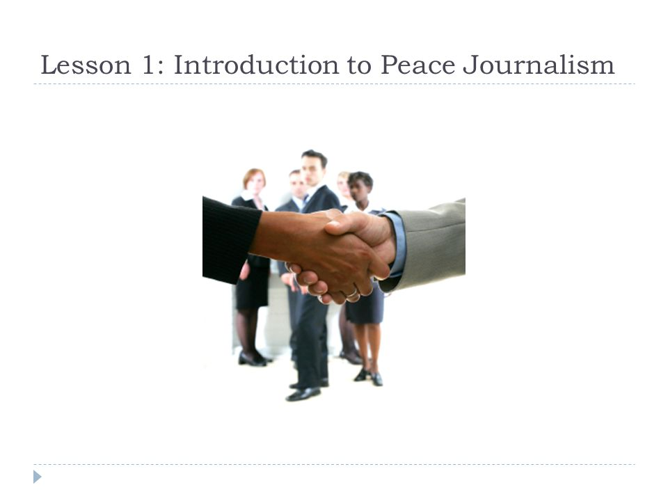 Lesson 1: Introduction to Peace Journalism