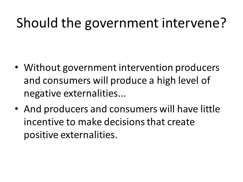 Should the government intervene.