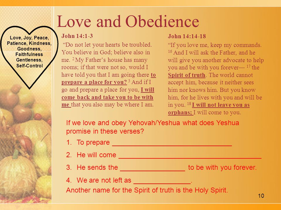 Love and Obedience John 14:1-3 Do not let your hearts be troubled.