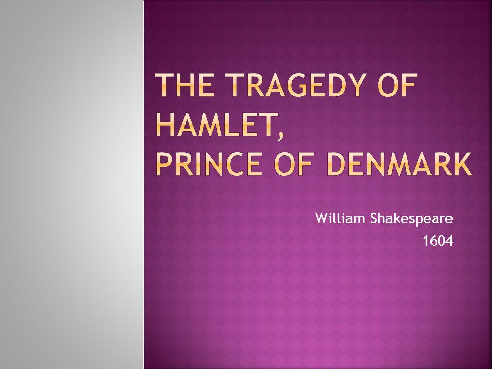 William Shakespeare 1604