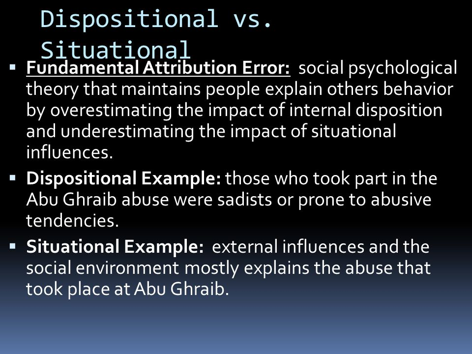 Dispositional vs.