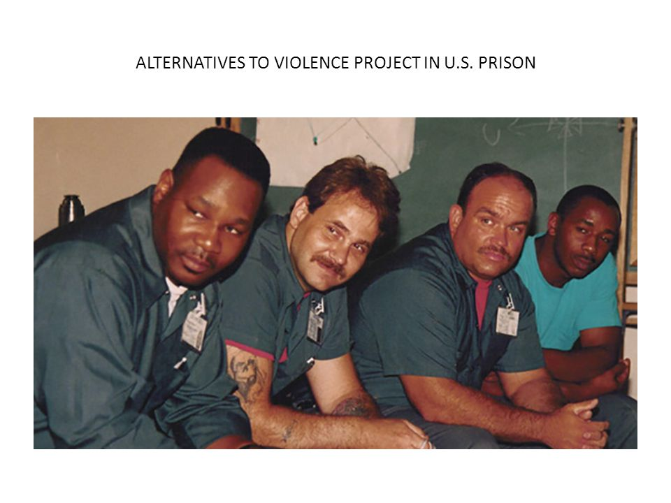 ALTERNATIVES TO VIOLENCE PROJECT IN U.S. PRISON
