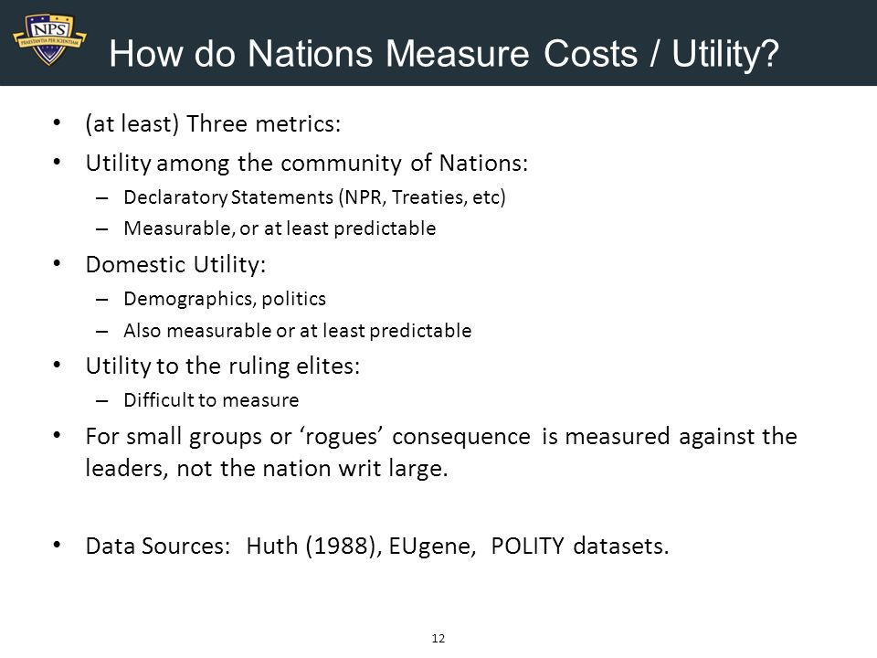 How do Nations Measure Costs / Utility.