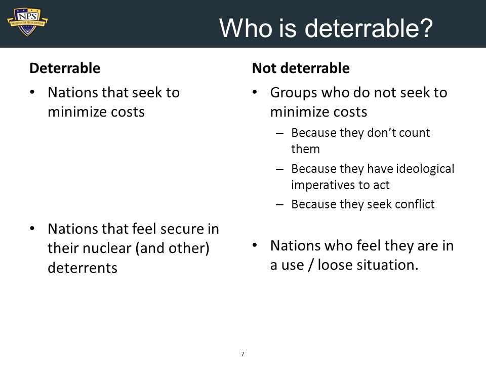 Who is deterrable.