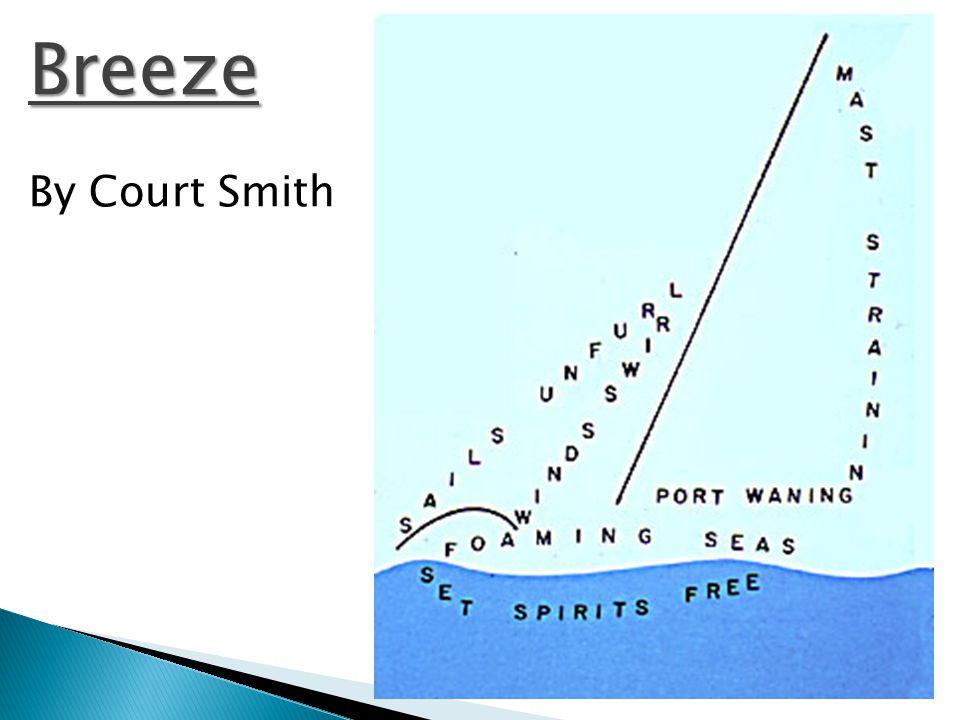 Breeze By Court Smith
