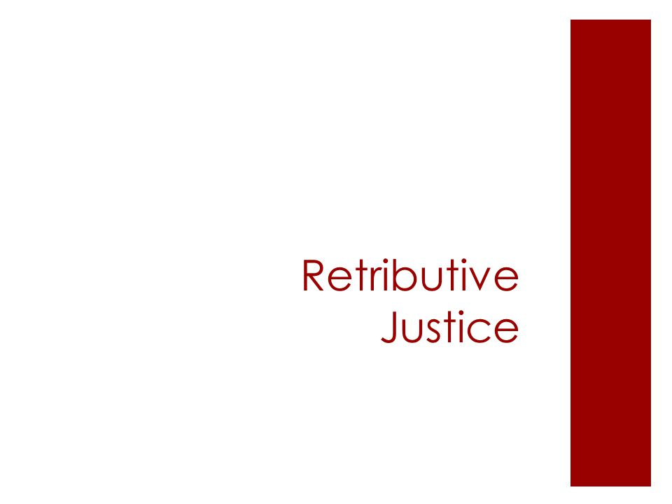 Retributive Justice