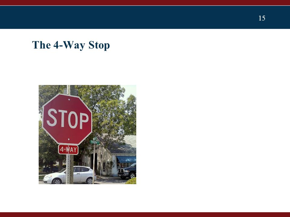 15 The 4-Way Stop