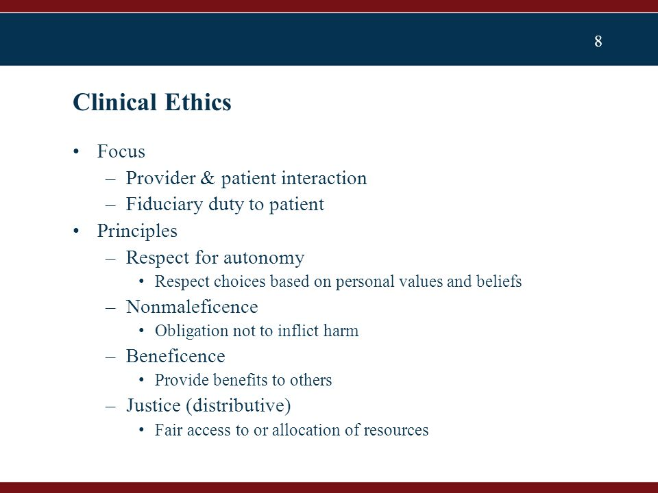9 Fiduciary duty versus HCW autonomy –Stems from Mill's harm principle –Takes on special significance when one individual is healthy HCW & other is medically fragile patient Attempts to resolve: Professional obligation, special social status Reciprocal benefits assumption not met with influenza immunization –Population intervention, not individual intervention –Benefits accrue to individuals only when population is protected (herd immunity) Unresolved Tensions: Clinical Ethics Framework