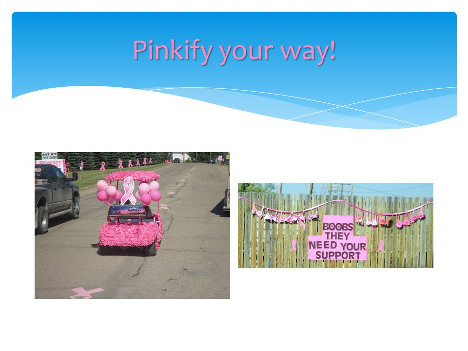 Pinkify your way!