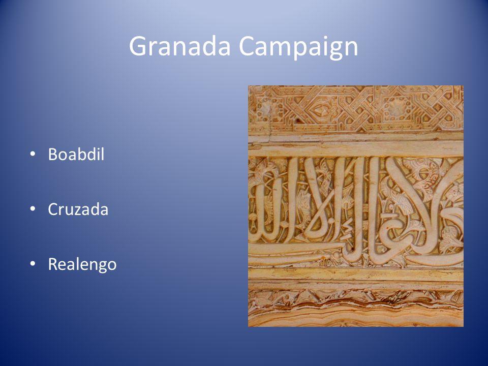 Granada Campaign Boabdil Cruzada Realengo