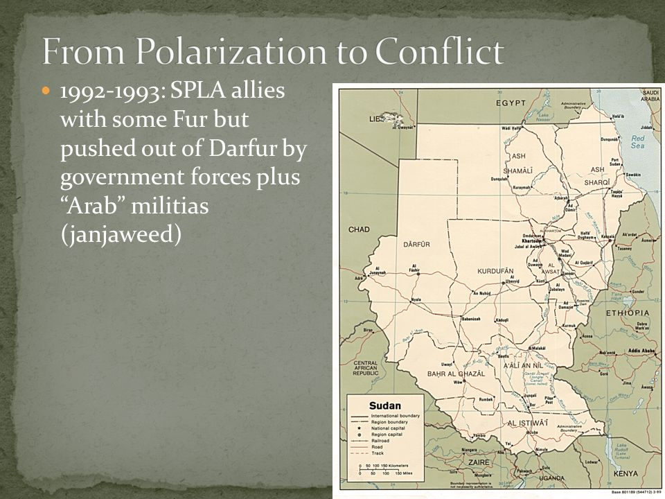 1992-1993: SPLA allies with some Fur but pushed out of Darfur by government forces plus Arab militias (janjaweed)