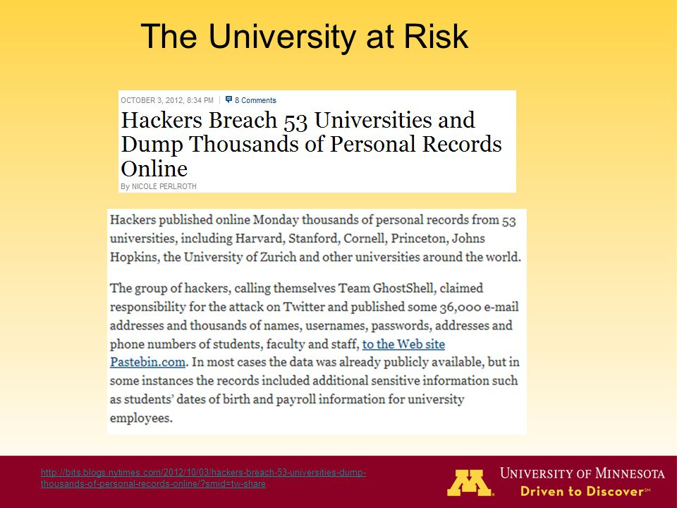 http://bits.blogs.nytimes.com/2012/10/03/hackers-breach-53-universities-dump- thousands-of-personal-records-online/?smid=tw-share The University at Ri