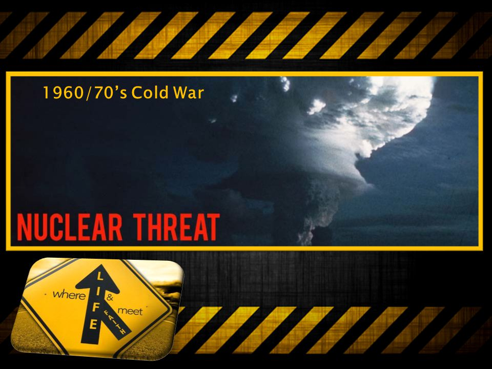 1960/70's Cold War