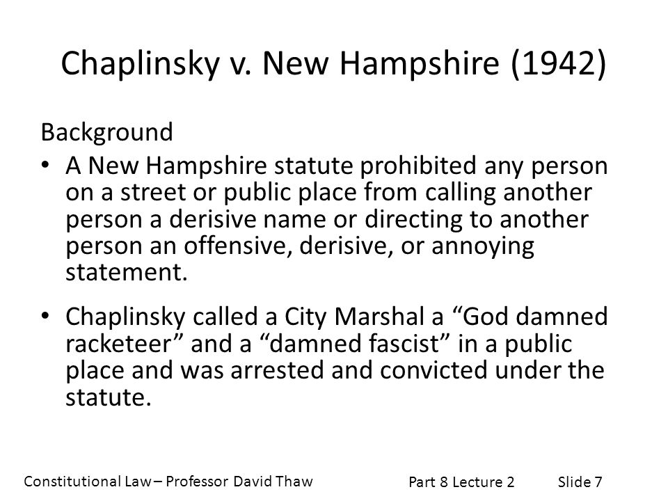 Constitutional Law – Professor David Thaw Part 8 Lecture 2Slide 18 New York Times Co.