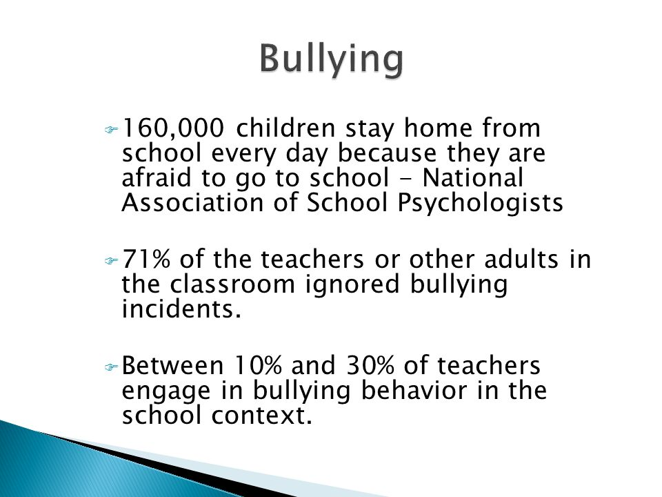  Let them know you take bullying seriously  Reassure them the situation is not their fault  Determine if the situation is really bullying  As if they told another adult about the situation  Talk to them about standing up for themselves or a friend if they are a target  Tell them to walk away if possible  Tell them to say No