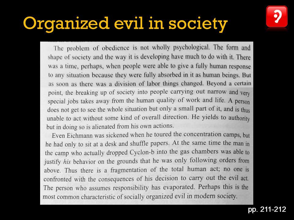 pp. 211-212 Organized evil in society