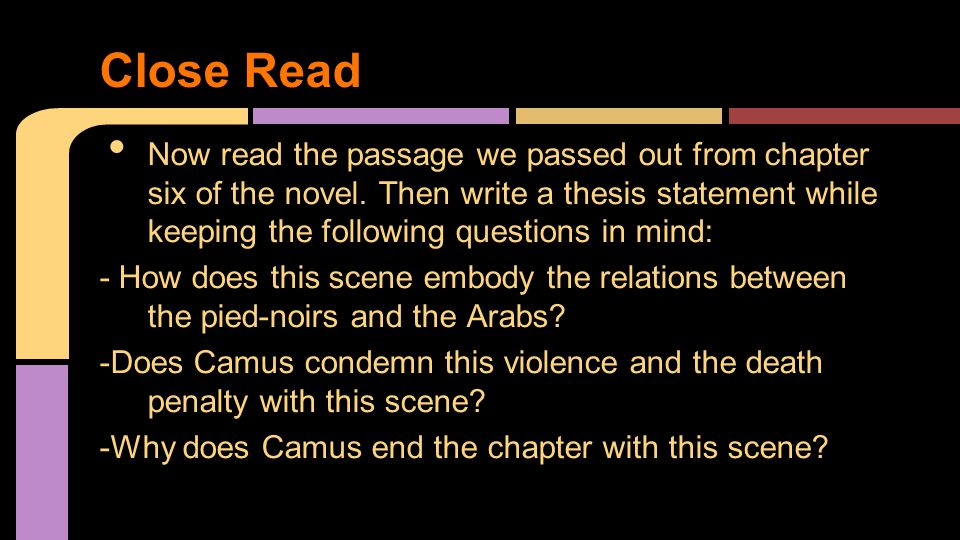 Now read the passage we passed out from chapter six of the novel. Then write a thesis statement while keeping the following questions in mind: - How d
