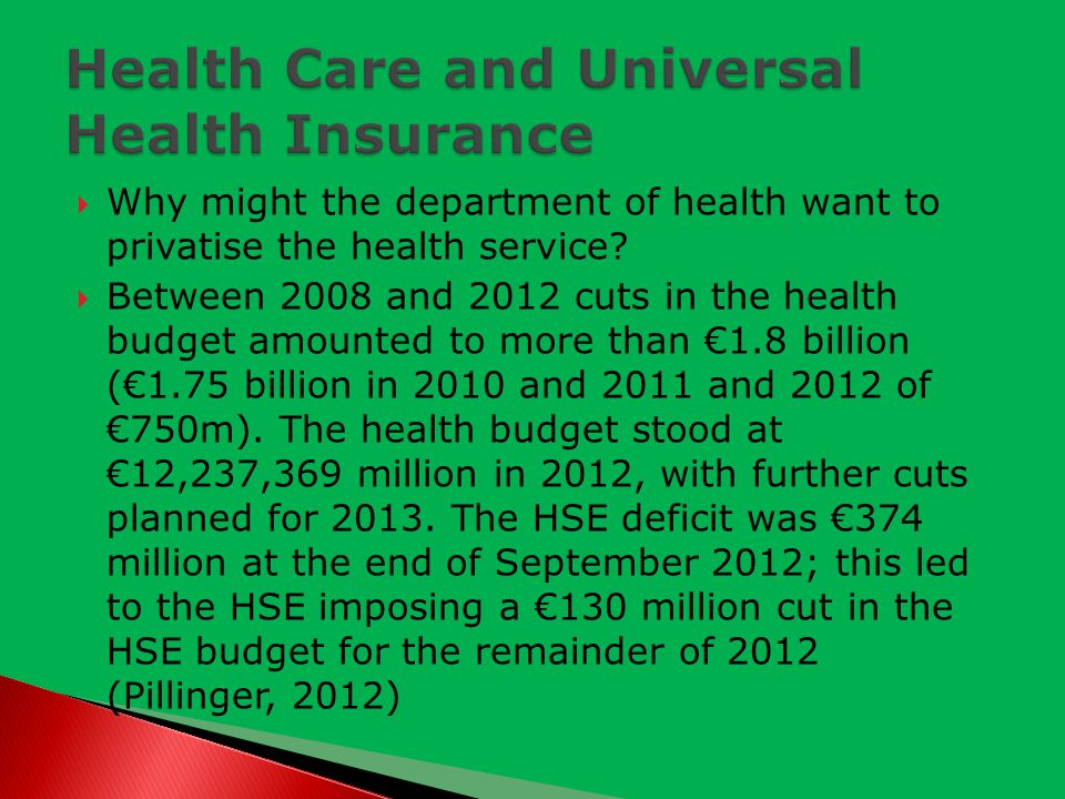  Why might the department of health want to privatise the health service.