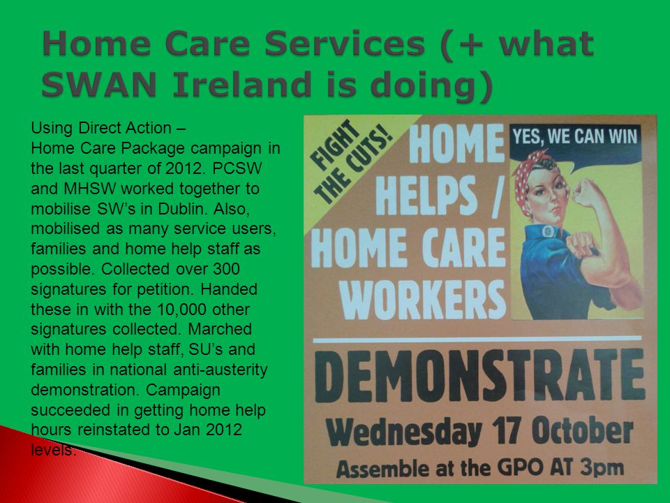 Using Direct Action – Home Care Package campaign in the last quarter of 2012.