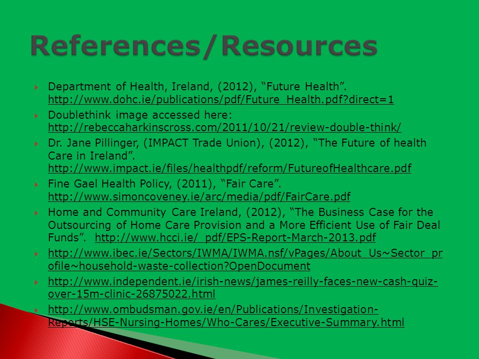  Department of Health, Ireland, (2012), Future Health .