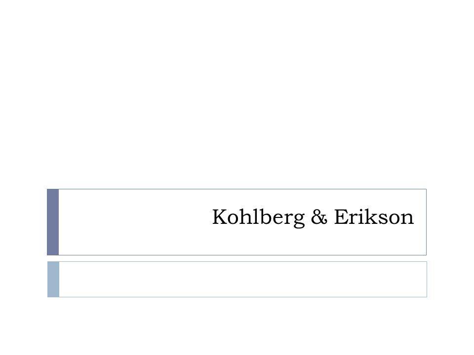 Kohlberg & Erikson