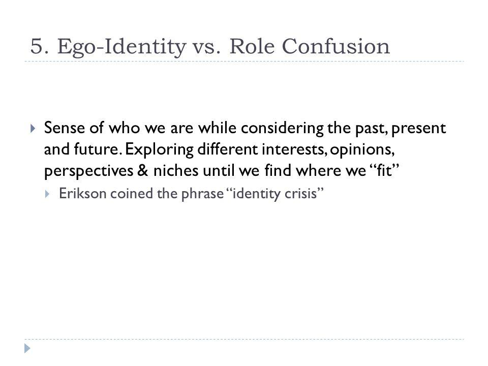 5. Ego-Identity vs.