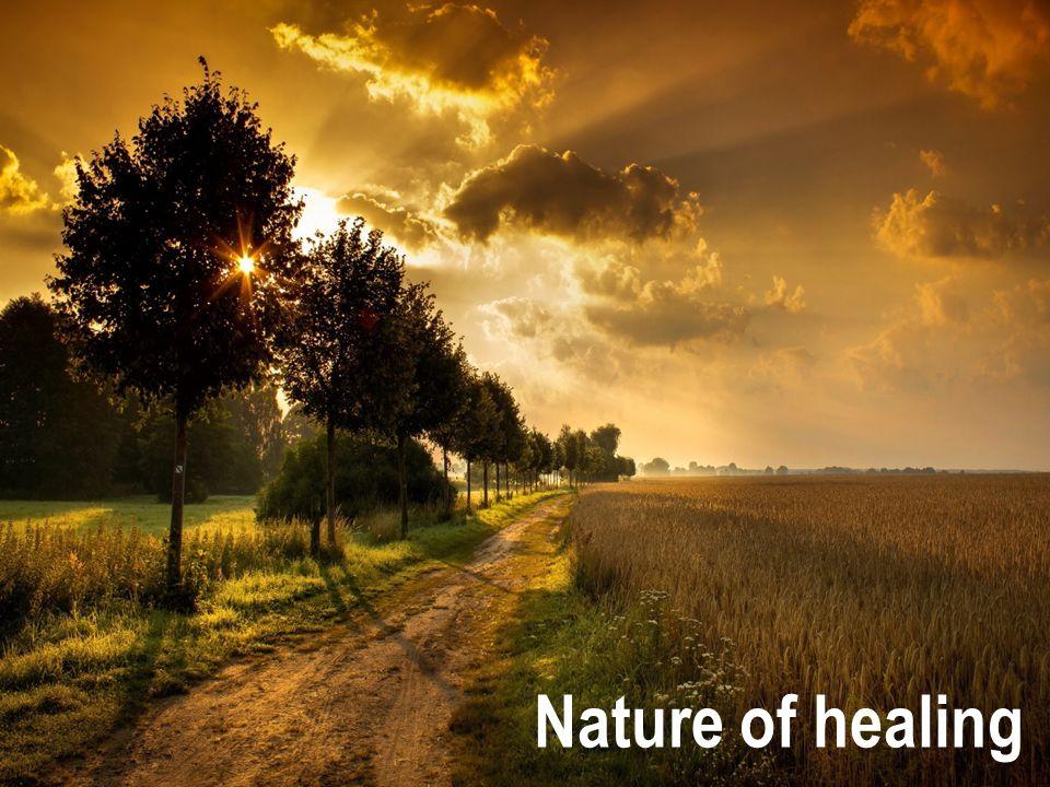Nature of healing
