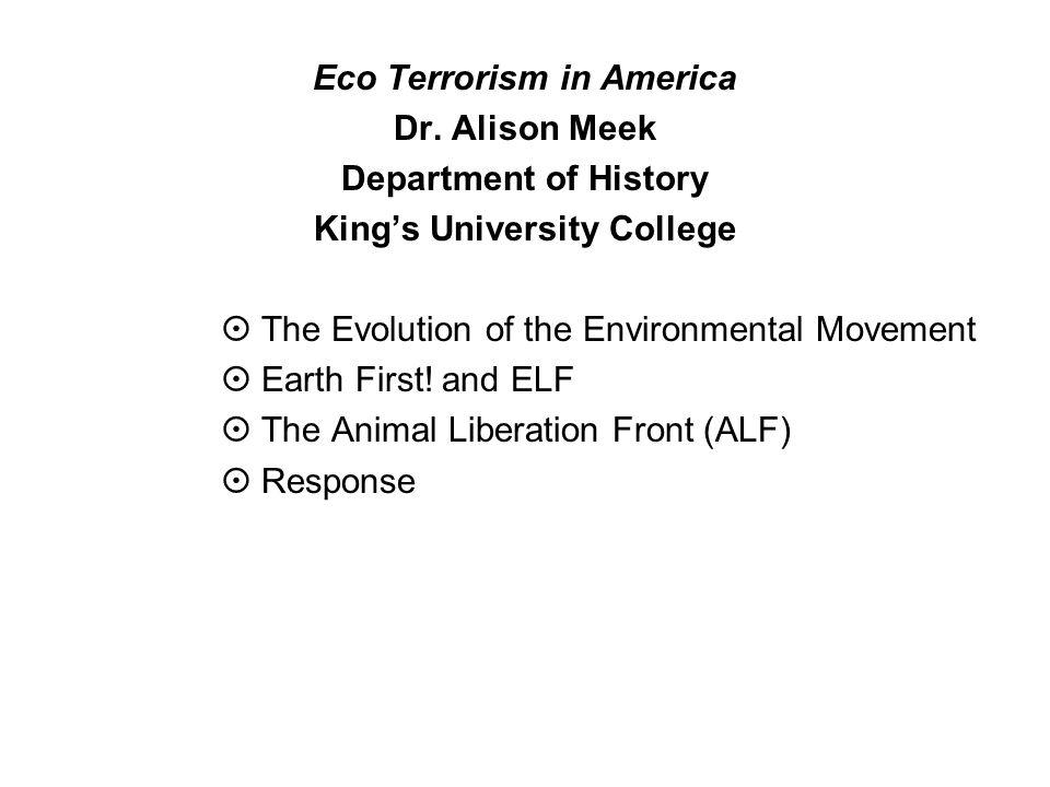 Eco Terrorism in America Dr.