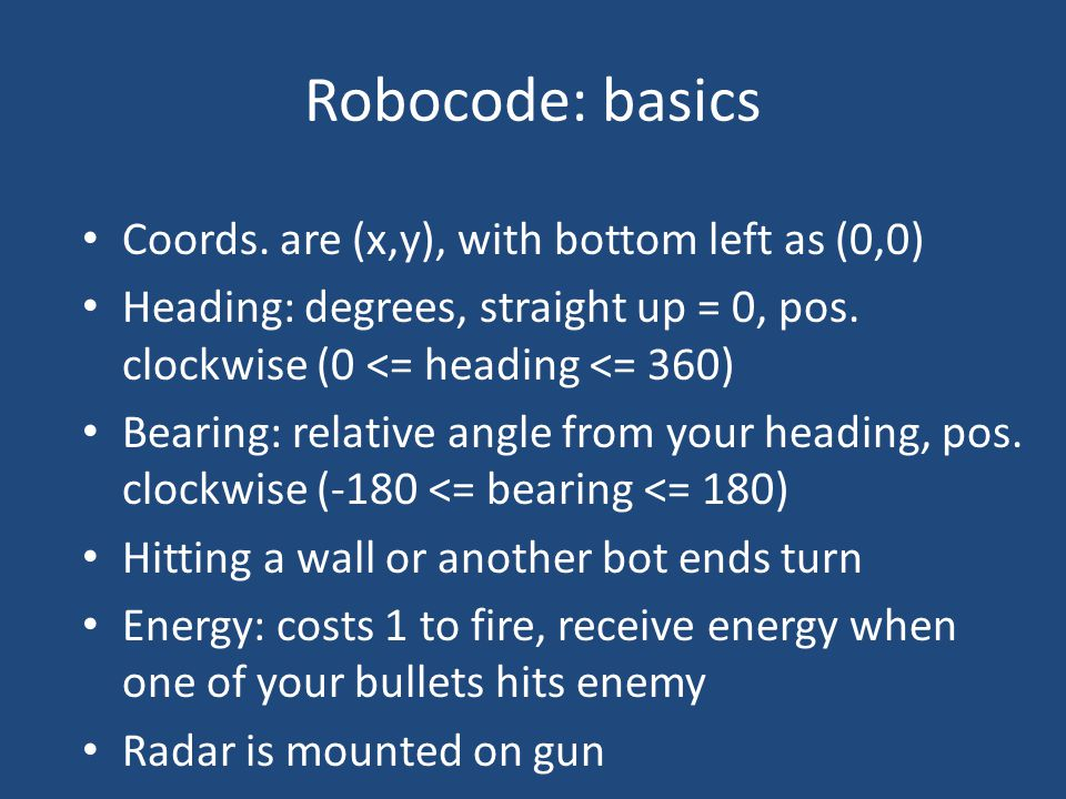 Robocode: basics Coords.