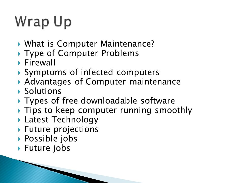  What is Computer Maintenance.
