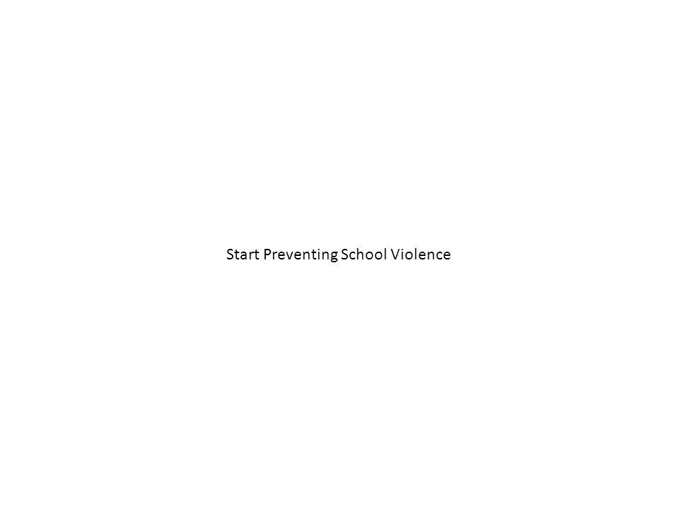 Start Preventing School Violence