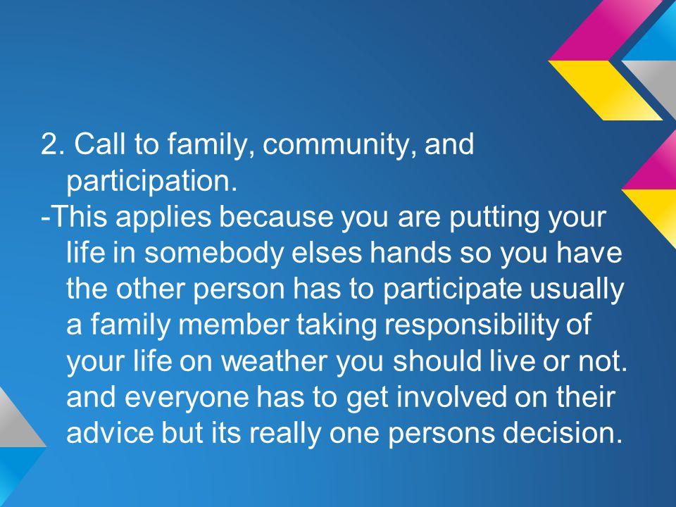 2. Call to family, community, and participation.
