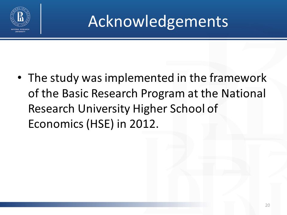 Acknowledgements The study was implemented in the framework of the Basic Research Program at the National Research University Higher School of Economics (HSE) in 2012.