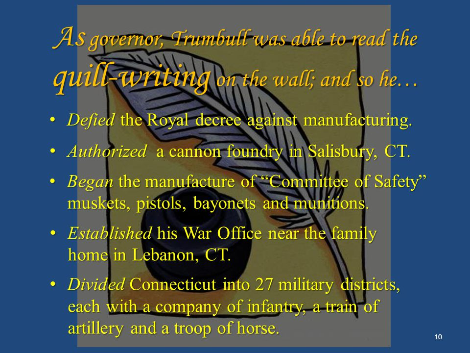 Governor Jonathan Trumbull (1710 – 1785) Royal Governor of the Crown Royal Governor of the Crown Colony of Connecticut.