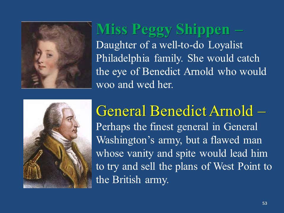 TREASON! The Arnold – André Affair General Sir Henry Clinton – British commander in North America garrisoned in the City of Philadelphia and later in