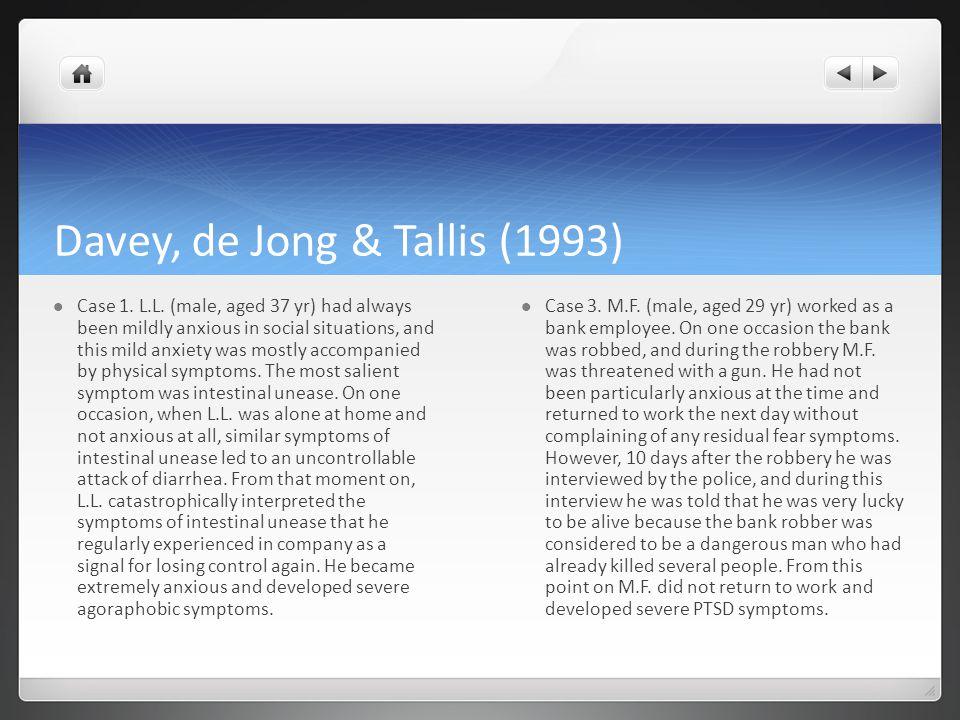 Davey, de Jong & Tallis (1993) Case 1. L.L.