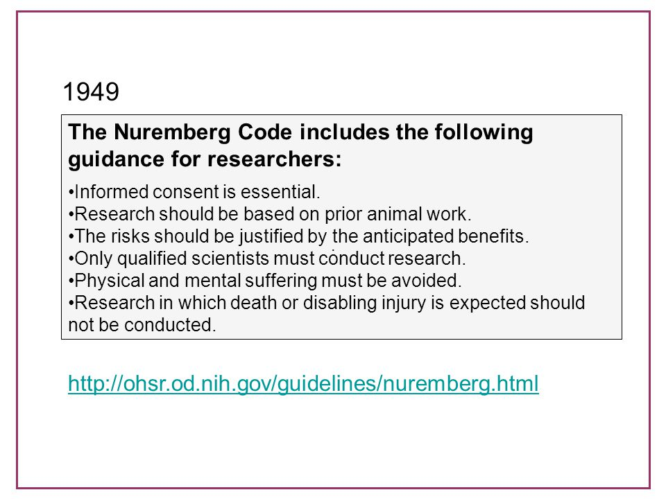 Declaration of Helsinki A code of research ethics from the World Medical Association that reinterpreted the Nuremberg Code for medical research with therapeutic intent Journal editors require that research be performed in accordance with the Declaration.