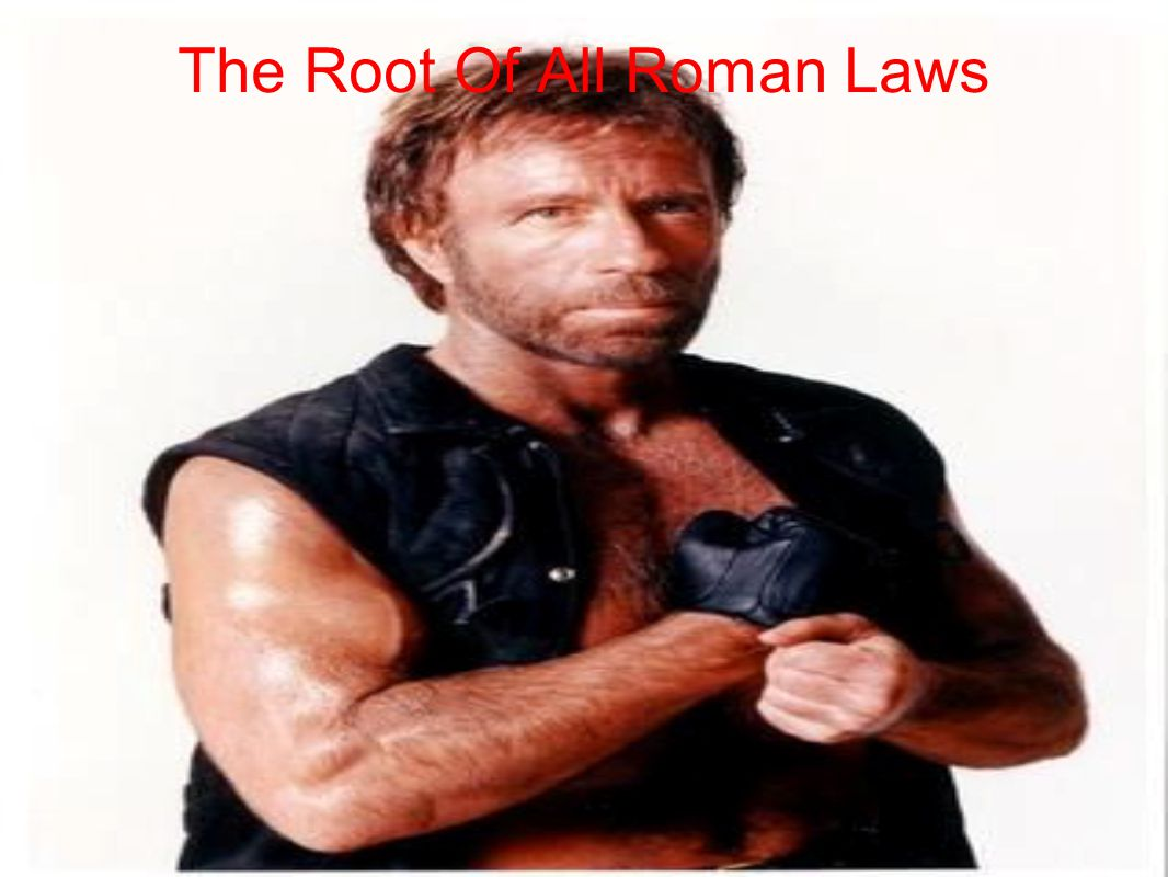 The Root Of All Roman Laws